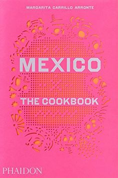Mexico-The-Cookbook-0