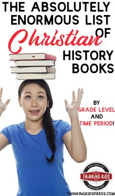 The Absolutely Enormous List of Christian History Books  Find the historical fiction and biographies you need in the Absolutely Enormous List of Christian History Books {By Grade and Time Period}! Homeschool High School, Homeschool Curriculum, Homeschool Kindergarten, History Activities, Christian Parenting, Biographies, Historical Fiction, History Books, Middle School