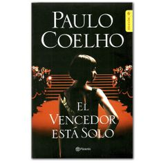 Libro El vencedor está solo  - Paulo Coelho - Grupo Planeta  http://www.librosyeditores.com/tiendalemoine/3452-el-vencedor-esta-solo--9789504220992.html  Editores y distribuidores