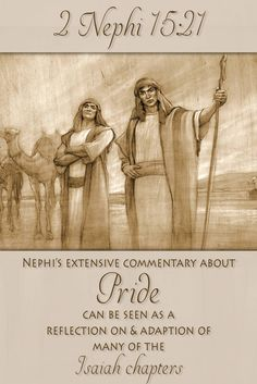 Did you know that pride is one of the main themes found in both Isaiah and the…