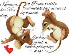 Lekker Dag, G Morning, Good Night Sleep Tight, Goeie More, Afrikaans Quotes, Good Night Wishes, Friday Humor, Happy Friday, Qoutes