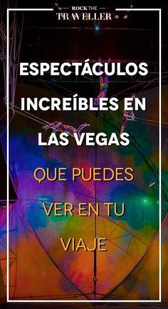 #Viajar a #LasVegas es imprescindible. Un lugar donde el #entretenimiento está asegurado de mano de sus mejores #espectáculos.