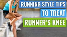 Running Style Tips for Patello-Femoral Pain