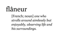 Flaneur...   ~Words without English translation~