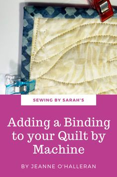 Quilting 101, Machine Quilting, Quilt Tutorials, Sewing Tutorials, Quilt Binding, How To Finish A Quilt, Quilt Making, Competition, Quilts