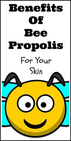 Benefits of bee propolis for your skin. This sticky substance that's used to keep the hives from falling apart is known to have health benefits. It's believed that propolis applied to the skin has the ability to reverse the visible signs of aging, which is why it's now found in all natural face creams.