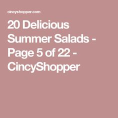 20 Delicious Summer Salads - Page 5 of 22 - CincyShopper