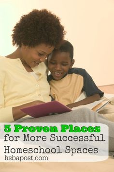 5 Proven Places for More Successful Homeschool Spaces
