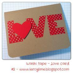 LeroyLime: Washi Tape LOVE Card