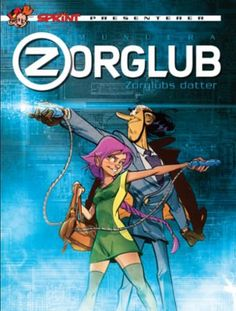 Zorglub - Tome 1 - La fille du Z (French Edition) Top Ten Books, Good Books, Books To Read, Fantasy Quotes, Fantasy Art, Bd Comics, This Is My Story, Lectures, Teen