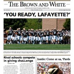 The Brown and White Front Page: November 22nd 2013 Lehigh-Lafayette Issue #Rivalry149
