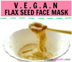 If you're vegan or allergic to eggs, use this flaxseed face mask which is a perfect substitute for an egg white face mask! Flaxseed is a super food for beau