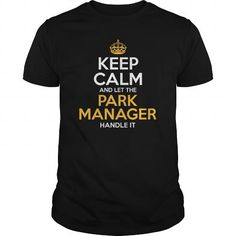 Awesome Tee For Park Manager T Shirts, Hoodie