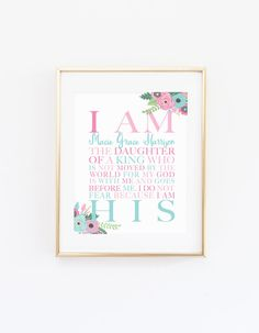 DIGITAL I Am His Christian Wall Art Daughter of a by StopGrowingUp