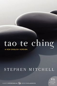 Tao Te Ching: A New English Version (Perennial Classics) [Lao Tzu, Stephen Mitchell] on . *FREE* shipping on qualifying offers. In eighty-one brief chapters, Lao-tzu's Tao Te Ching, or Book of the Way, provides advice that imparts balance and perspective Tao Te Ching, Good Books, Books To Read, My Books, Reading Online, Books Online, Kindle, Phil Jackson, A Course In Miracles