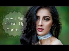 How I Edit Close Up Portraits in Photoshop - YouTube