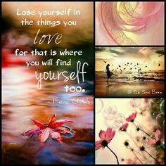 Love yourself in the things you love for that is where you will find yourself too. Quote Collage, Word Collage, Color Collage, Beautiful Collage, Beautiful Words, Meaningful Quotes, Inspirational Quotes, Inspirierender Text, Collages