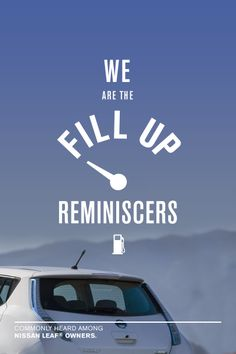"""""""We are the fill up reminiscers"""" Common phrases heard among Nissan LEAF owners #LEAFAnswers sans nissan, real answer, nissan leaf, electr vehicl, common phrase, real owner, electric cars, sandi sans"""
