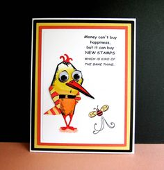 CC592 Buying Happiness by catluvr2 - Cards and Paper Crafts at Splitcoaststampers