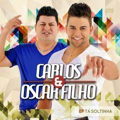 MT sertanejos - O Seu site da Música sertaneja!: Carlos e Oscar Filho - Poema (Lançamento 2015)