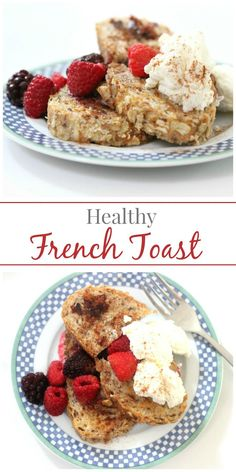 Healthy French Toast | Simply Fresh Dinners