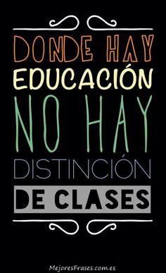 Una de esas frases del día que son sencillamente geniales, hablándonos de que lo que marca la diferencia entre clases no es el dinero... es la educación.