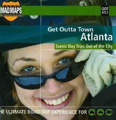 Atlanta, Georgia, Get Outta Town by MAD Maps
