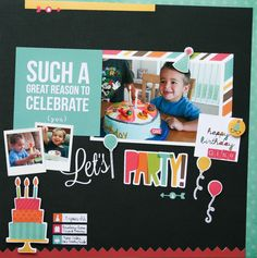 Let's Party - Scrapbook.com- Made with the Simple Stories SNAP Birthday collection