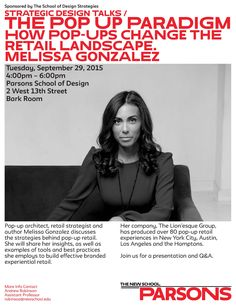 Retail strategist Melissa Gonzalez discusses strategies behind pop-up retail.She will share her insights, as well as examples of tools and best practices she employs to build effective branded experiential retail. Her company, The Lion'esque, has gone from producing shows at New York Fashion Week to producing award-winning pop-up shops for cutting edge brands. Please join …