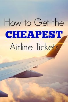 lowest cheapest airline tickets