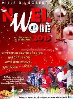 Programme des manifestations des fêtes de fin d'année au Robert du 13 novembre au 31 décembre 2015