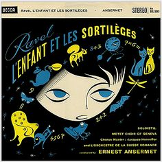 Ravel record cover L'Enfant et les Sortileges conducted by Ernest Ansermet. Music Album Covers, Music Albums, Roman, Saul Bass, Classical Music, Cover Art, Cover Design, Illustration, Ravel