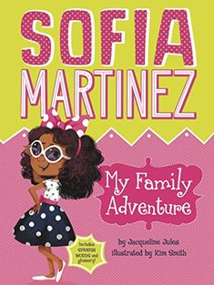 My Family Adventure (Sofia Martinez). AR Book Level: ??? Lexile Level: 310.Little Sofia Martinez has a big personality and big plans, which makes every day memorable. Between her sisters and cousins, her family is the focus of her many adventures. From taking school pictures to doing chores, this 7-year-old knows how to make every moment count. Sofia loves her family and loves her life. What could be better?