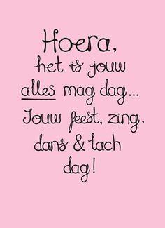 Hoera, het is jouw ALLES mag dag.. Jouw feest, zing, dans en lach dag! #Hallmark…