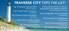There is no place like Traverse City! There is so much to offer; beautiful Lake Michigan, wine of all kinds, microbrews, beaches, Sleeping Bear Dunes.... come support Michigan & discover it's beauty!