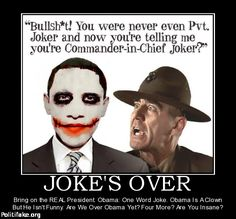 Funny Political Jokes | ... Joke. Obama Is A Clown But He Isnt Funny. Are We Over Obama Yet? Four