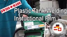 Plastic Tank Welding Instructional Film