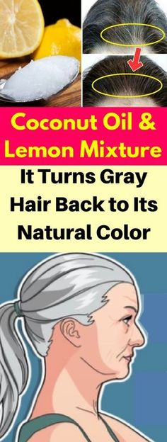 Oil & Lemon Mixture — It Turns Gray Hair Back To Its Natural Color! Coconut Oil & Lemon Mixture — It Turns Gray Hair Back To Its Natural Color! Coconut Oil & Lemon Mixture — It Turns Gray Hair Back To Its Natural Color! Henna, Reduce Hair Fall, Colored Hair Tips, Coconut Oil Hair Mask, Hair Issues, Cosmetic Companies, Natural Shampoo, Natural Hair, Natural Makeup