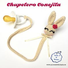 "Crochet Bunny Pacifier Amigurumi -Free English and Spanish Pattern - PDF Format click ""download"""
