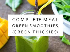 Complete meal green smoothie recipes - Green Thickie recipes