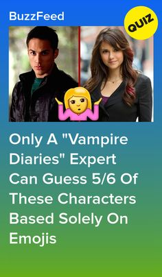 """Only A """"Vampire Diaries"""" Expert Can Guess Of These Characters Based Solely On Emojis Vampire Quiz, Vampire Diaries Quiz, Vampire Diaries Workout, The Vampire Diaries Characters, Vampire Diaries Costume, Vampire Diaries Outfits, Vampire Dairies, Vampire Diaries The Originals, Quizzes Funny"""