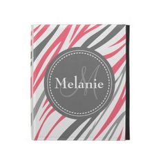 Cool cute chic trendy pink, grey and white zebra stripe print animal skin pattern with gray nameplate for your custom monogram initial letter and name. Great gift for girly girls that love fun and funky colorful jungle animal inspired patterns and monogrammed gifts.