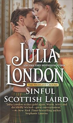 Sinful Scottish Laird: A Historical Romance Novel (The Highland Grooms) by [London, Julia]