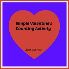 Simple Valentine Counting Activity for young Children -