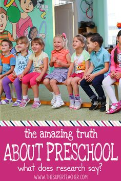 The Amazing Truth About Preschool - What Does Research Say?