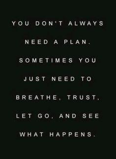 Have Faith Let Go