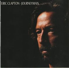 Eric Clapton ‎– Journeyman, CD, 1987, Reprise Records  #BluesRockRocknRoll