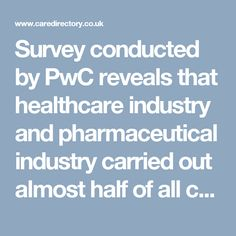 Survey conducted by PwC reveals that healthcare industry and pharmaceutical industry carried out almost half of all corporate R&D operations in Britain. It is a trend that is more likely to be continued for the next year too.  https://www.caredirectory.co.uk/blog/survey-reveals-that-pharma-makes-up-half-of-uks-16-5bn-rd-spending/