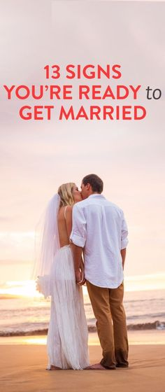 13 Signs You're Ready to Get Married