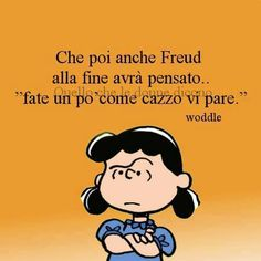 senza speranza! Italian Humor, Italian Quotes, Best Quotes, Funny Quotes, Lucy Van Pelt, Dont Forget To Smile, Feelings Words, Mr Wonderful, More Than Words